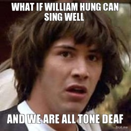 what-if-william-hung-can-sing-well-and-we-are-all-tone-deaf